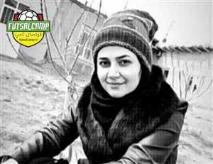 الهام شیخی درگذشته جامعه فوتسال به دلیل کرونا